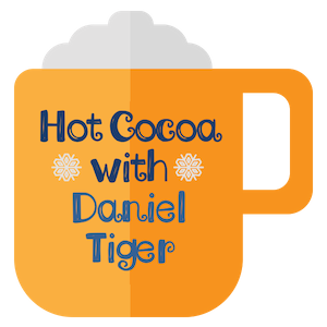 Hot Cocoa withDaniel Tiger