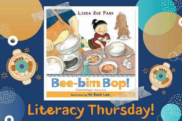 Literacy Thursday: Bee-Bim Bop! | Children's Museum of Atlanta