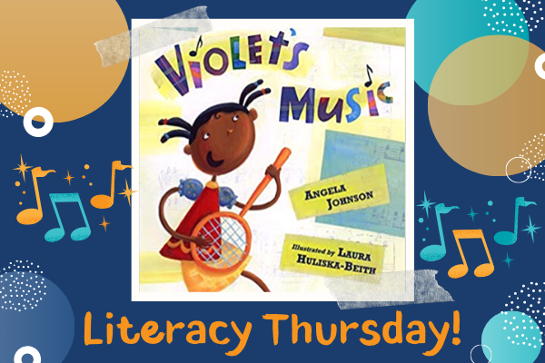 Literacy Thursdays: Violet's Music | Children's Museum of Atlanta