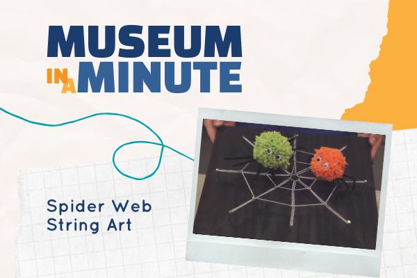 MuseumMinuteSpiderStringArt