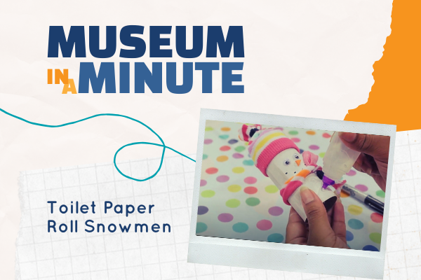 MuseumMinuteTPSnowmen