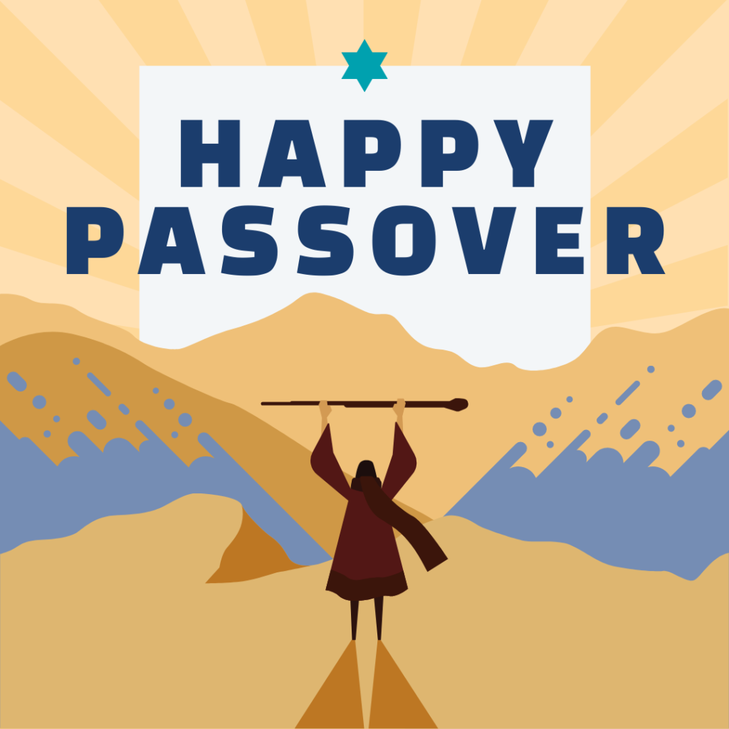 God parted the Red Sea for the Jew to escape from Egypt. Passover celebrate their journey to freedom.
